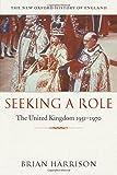 Seeking a Role: The United Kingdom 1951―1970 (New Oxford History of England)