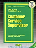 img - for Customer Service Supervisor (Passbooks) book / textbook / text book