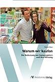Warum Wir Kaufen, Florian Klaus and Klaus Florian, 3639392264