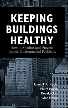 Keeping Buildings Healthy (A Wiley-Interscience publication)
