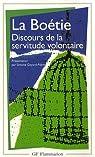 Discours de la servitude volontaire par La Boétie