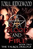Blood and Fire, Tori L. Ridgewood, 1612358101