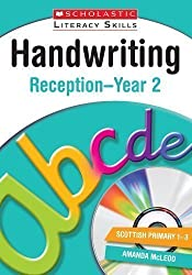 Handwriting Reception-Year 2 (New Scholastic Literacy Skills) 1st (first) Edition by McLeod, Amanda published by Scholastic (2013)
