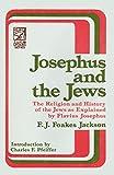 Josephus and the Jews, F. J. Jackson, 0801050693