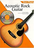 Start Playing Acoustic Rock Guitar, Gerry Hendricks, 0825617898