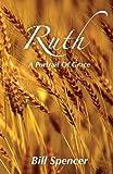 Ruth: A Portrait Of Grace