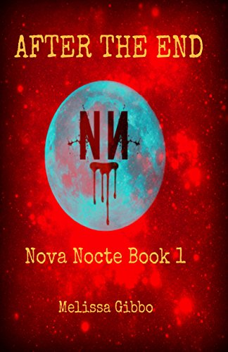 After The End (Nova Nocte Book 1)