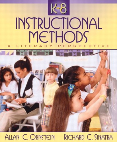 K-8 Instructional Methods: A Literacy Perspective