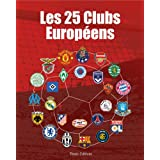 25 clubs europ�enspar Tim�e Editions