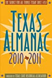 Texas Almanac 2010-2011, , 0876112408
