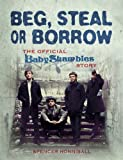 Beg, Steal or Borrow: The Official Baby Shambles Story