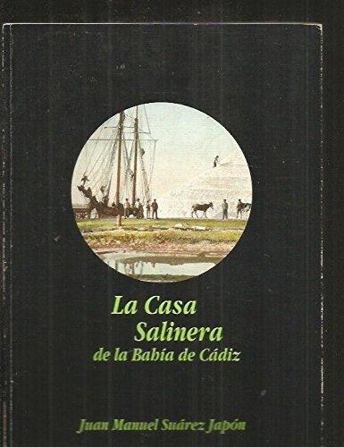 la-casa-salinera-de-la-bahia-de-cadiz-spanish-edition