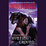 Hunting Ground | Patricia Briggs