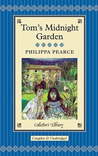 Tom's Midnight Garden (Collectors Library) by Phillipa Pearce (2014-09-01)