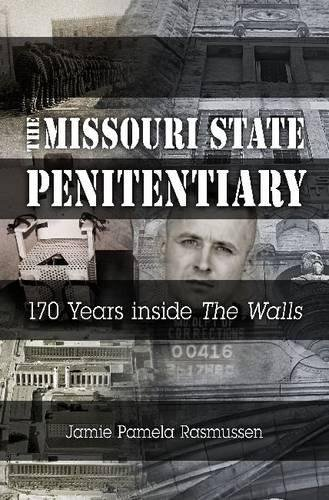 """Download The Missouri State Penitentiary: 170 Years inside """"The Walls"""" (Missouri Heritage Readers) pdf"""