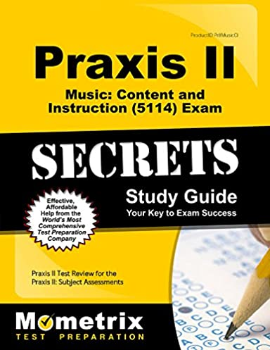 praxis ii music content and instruction 5114 exam secrets study rh amazon com Praxis Practice Test Reading Praxis Study Guide