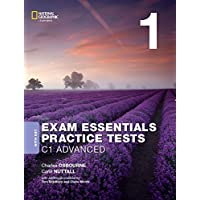 Exam Essentials Practice Tests - 3rd edition - Cambridge English: Advanced (CAE): Practice Tests 1 - Practice Tests with…