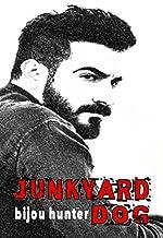 Junkyard Dog: A Romantic Comedy