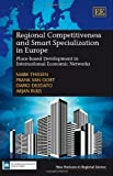 img - for Regional Competitiveness and Smart Specialization in Europe: Place-based Development in International Economic Networks (New Horizons in Regional Science Series) by Mark Thissen (2014-01-29) book / textbook / text book