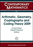 Arithmetic, Geometry, Cryptography and Coding Theory 2009, , 0821849557