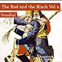 The Red and the Black, Volume 2 Audiobook by  Stendhal Narrated by Peter Newcombe Joyce