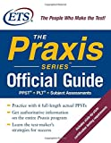 The Praxis Series Official Guide, Educational Testing Service, 0071494235