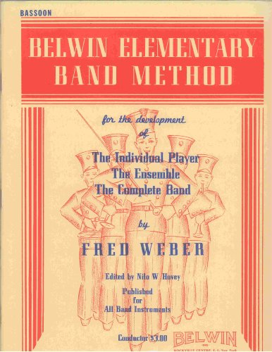 Belwin Elementary Band Method (For the Development of the Individual Player, the Ensemble, the Complete Band) (Alto Saxophone)