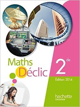 Epub Gratis Mathématiques Déclic 2de Compact - Edition 2014