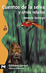 Cuentos De La Selva Y Otros Relatos / Jungle Tales and Other Stories (El Libro De Bolsillo) (Spanish Edition)