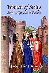 Women of Sicily: Saints, Queens and Rebels Paperback
