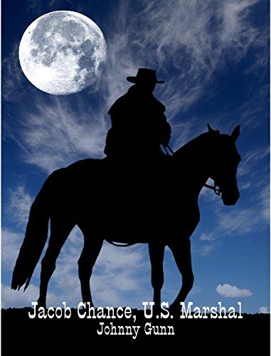 Jacob Chance, U.S. Marshal by [Gunn, Johnny]