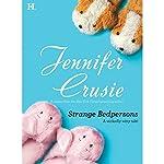 Strange Bedpersons | Jennifer Crusie