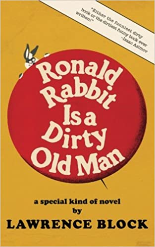 Ronald Rabbit is a Dirty Old Man: Amazon.es: Block, Lawrence ...