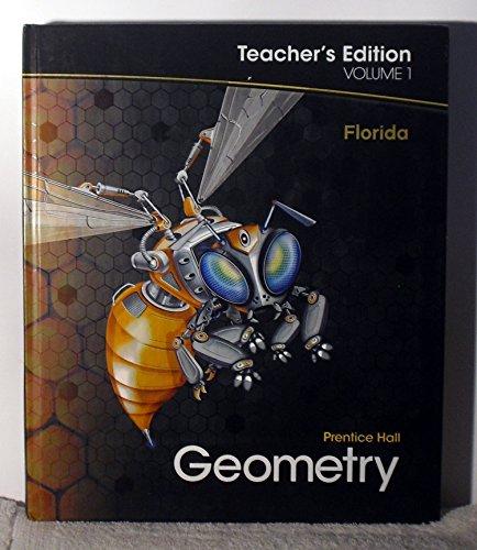 Geometry - Teacher's Edition Volume 1 - Florida