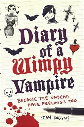 Diary of a Wimpy Vampire: The Undead Have Feelings Too: Tim ...