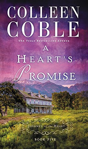 A Heart's Promise (A Journey of the Heart)