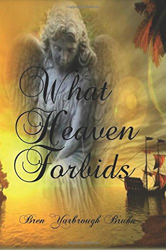 What Heaven Forbids: Exclusive Amazon Edition