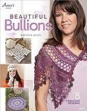 Beautiful Bullions, Kathryn White, 1596357185