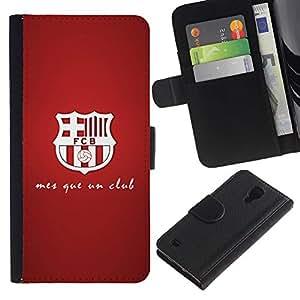 SAMSUNG Galaxy S4 IV / i9500 / SGH-i337 , la tarjeta de Crédito Slots PU Funda de cuero Monedero caso cubierta de piel (Mes Que Un Club - Football Soccer)