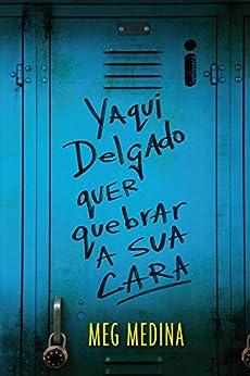 Yaqui Delgado quer quebrar a sua cara por [Medina, Meg]