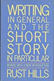 Writing in General and the Short Story in Particular 9780395442555