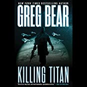 Killing Titan | Greg Bear