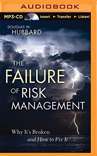 The Failure of Risk Management: Why It's Broken and How to Fix It by Brilliance Audio