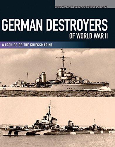 German Destroyers of World War II: Warships of the Kriegsmarine ()