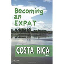 Becoming an Expat: Costa Rica