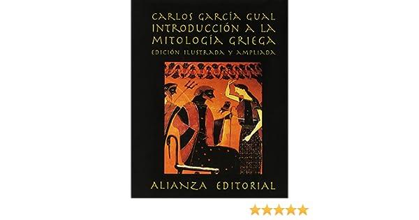 Introducción a la mitología griega Libros Singulares Ls: Amazon.es: Carlos García Gual: Libros