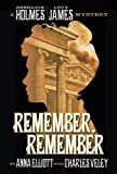 img - for Remember, Remember: a Sherlock Holmes and Lucy James Mystery (The Sherlock Holmes and Lucy James Mysteries) (Volume 3) book / textbook / text book