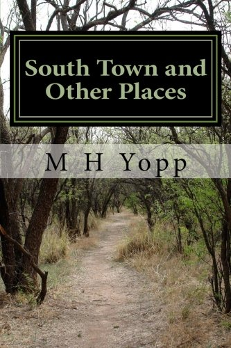 South Town and Other Places