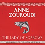 The Lady of Sorrows   Anne Zouroudi