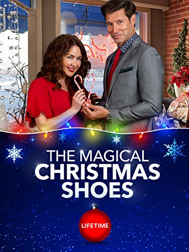 The Magical Christmas Shoes (The Movies Shoes Christmas)